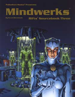 Rifts Sourcebook 3, Mindwerks