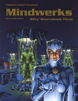 Rifts Sourcebook 3, Mindwerks