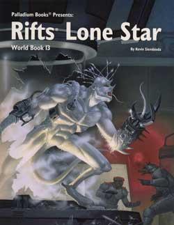 Rifts World Book 13 Lone Star