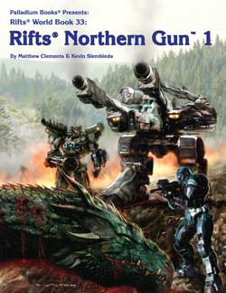 Rifts Northern Gun One