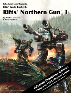 Rifts Northern Gun One Advance Prototype Edition